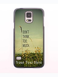 Personalized Phone Case - Don't Think Too Much Design Metal Case for Samsung Galaxy S5 mini