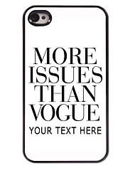 Personalized Phone Case - More Issues Than Vogue Design Metal Case for iPhone 4/4S