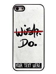 Personalized Case NO WISH BUT DO Design Metal Case for iPhone 5/5S