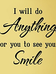 I Will Do Anything For You To See Your Smile Home Decors Adesivo De Parede Love Quote Art Mural Poster Wallpaper