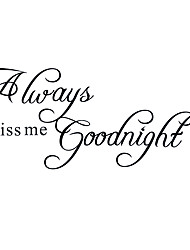 Always Kiss Me Goodnight English Quotations Wall Stickers DIY New Living Room Bedroom Wall Decals